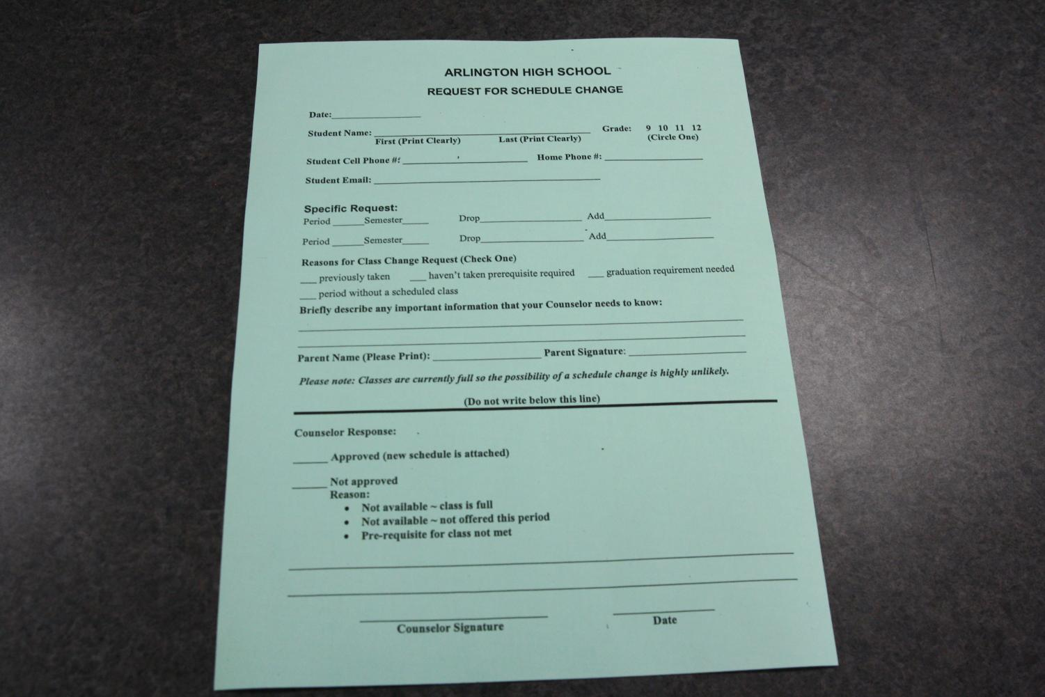 Students pick this form up in the Counselor's office if there is something in their schedule that they want to try and change.