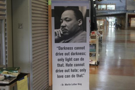 This MLK banner can be found at the main entrance at the school. Its purpose is for the Black History Month.
