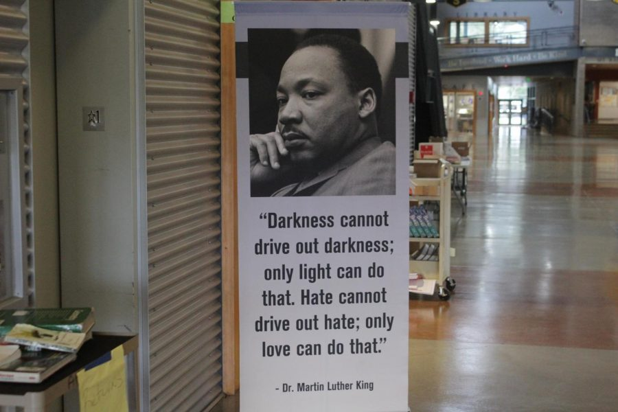 This MLK banner can be found at the main entrance at the school. It